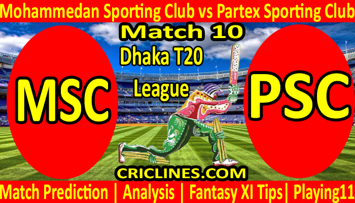 Today's match predictions - Mohammedan Sporting Club vs Partex Sporting - Dhaka T20 match 2021-12 - who will win
