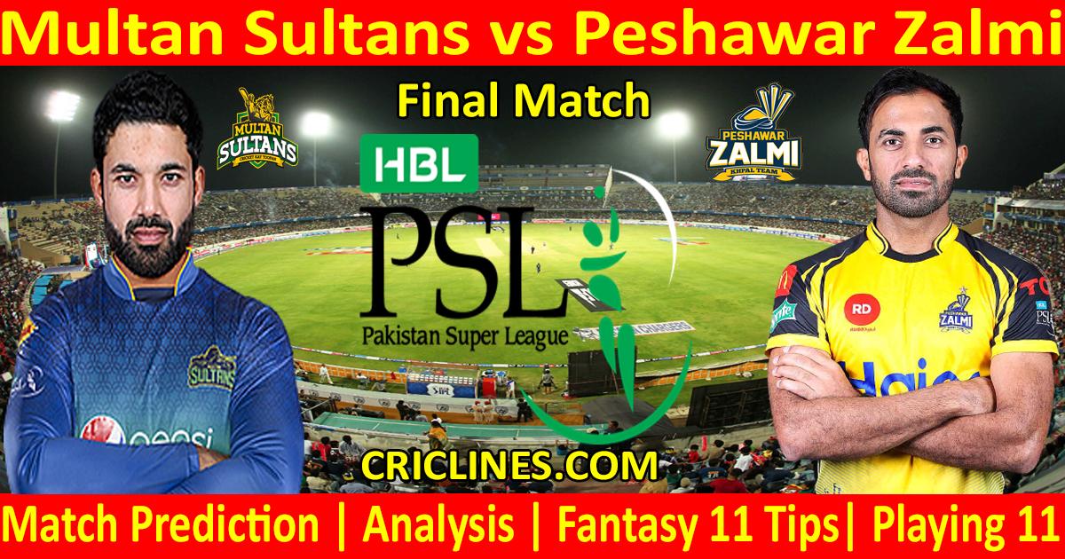 Today Match Prediction-Multan Sultans vs Peshawar Zalmi-PSL T20 2021-Final-Who Will Win