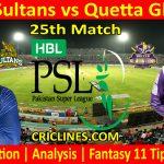 Today Match Prediction-Multan Sultans vs Quetta Gladiators-PSL T20 2021-25th Match-Who Will Win