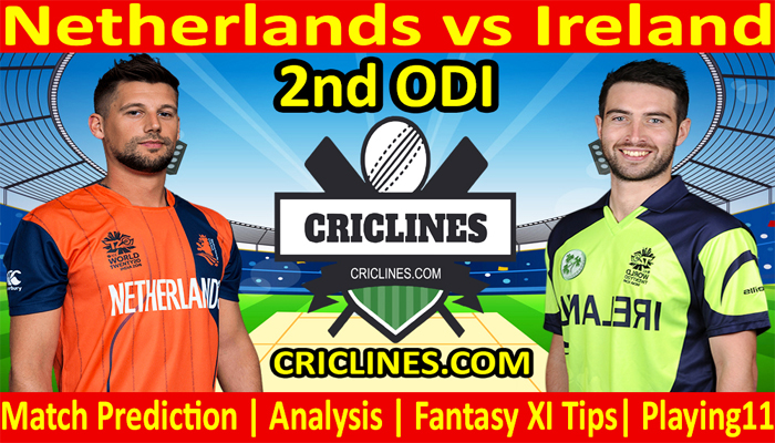 Today Match Prediction-Netherlands vs Ireland-2nd ODI-Who Will Win Today