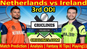 Today Match Prediction-Netherlands vs Ireland-3rd ODI-Who Will Win Today