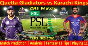 Today Match Prediction-Quetta Gladiators vs Karachi Kings-PSL T20 2021-29th Match-Who Will Win