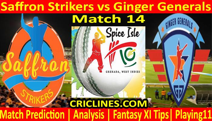 Today Match Prediction-Saffron Strikers vs Ginger Generals-Spice Isle T10 2021-14th Match-Who Will Win