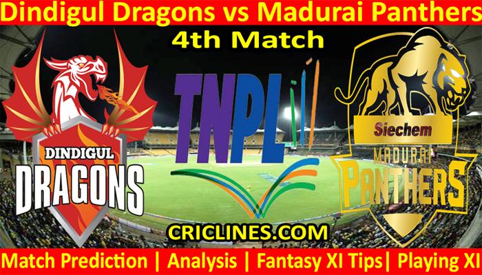 Today Match Prediction-Dindigul Dragons vs Madurai Panthers-TNPL T20 2021-4th Match-Who Will Win