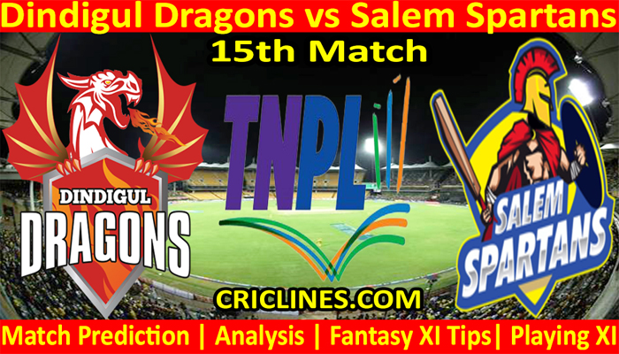 Today Match Prediction-Dindigul Dragons vs Salem Spartans-TNPL T20 2021-15th Match-Who Will Win