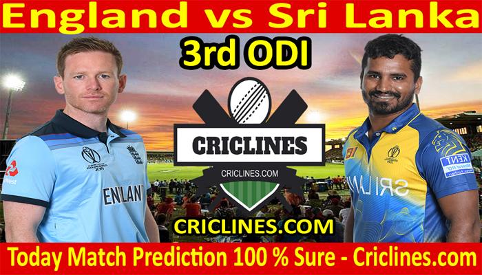 Today Match Prediction-England vs Sri Lanka-3rd ODI-2021-Who Will Win