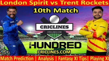 Today Match Prediction-London Spirit vs Trent Rockets-The Hundred League-2021-10th Match-Who Will Win