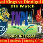 Today Match Prediction-Lyca Kovai Kings vs Dindigul Dragons-TNPL T20 2021-9th Match-Who Will Win