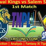 Today Match Prediction-Lyca Kovai Kings vs Salem Spartans-TNPL T20 2021-1st Match-Who Will Win