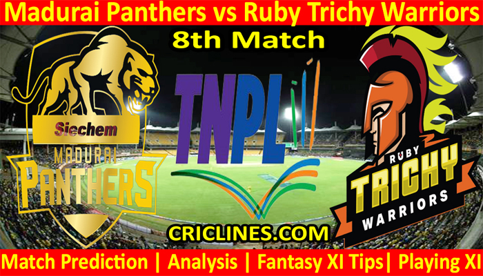 Today Match Prediction-Madurai Panthers vs Ruby Trichy Warriors-TNPL T20 2021-8th Match-Who Will Win
