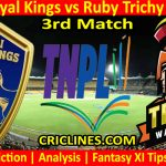 Today Match Prediction-Nellai Royal Kings vs Ruby Trichy Warriors-TNPL T20 2021-3rd Match-Who Will Win