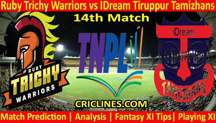 Today Match Prediction-Ruby Trichy Warriors vs IDream Tiruppur Tamizhans-TNPL T20 2021-14th Match-Who Will Win