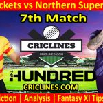 Today Match Prediction-Trent Rockets vs Northern Superchargers-The Hundred League-2021-7th Match-Who Will Win