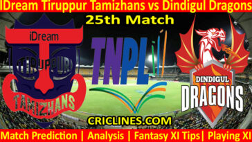 Today Match Prediction-IDream Tiruppur Tamizhans vs Dindigul Dragons-TNPL T20 2021-25th Match-Who Will Win