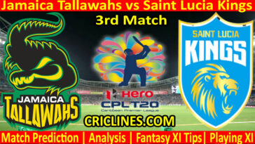 Today Match Prediction-Jamaica Tallawahs vs Saint Lucia Kings-CPL T20 2021-3rd Match-Who Will Win
