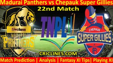 Today Match Prediction-Madurai Panthers vs Chepauk Super Gillies-TNPL T20 2021-22nd Match-Who Will Win