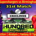 Today Match Prediction-Northern Superchargers vs Birmingham Phoenix-The Hundred League-2021-31st Match-Who Will Win