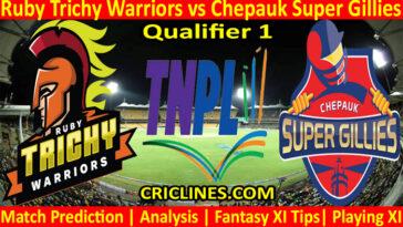 Today Match Prediction-Ruby Trichy Warriors vs Chepauk Super Gillies-TNPL T20 2021-Qualifier 1-Who Will Win