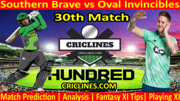 Today Match Prediction-Southern Brave vs Oval Invincibles-The Hundred League-2021-30th Match-Who Will Win