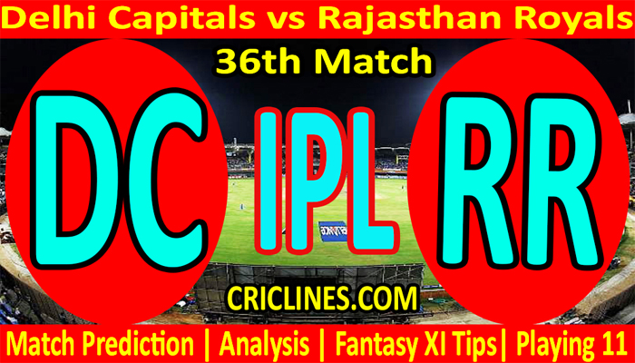 Today Match Prediction-DC vs RR-IPL T20 2021-36th Match-Who Will Win