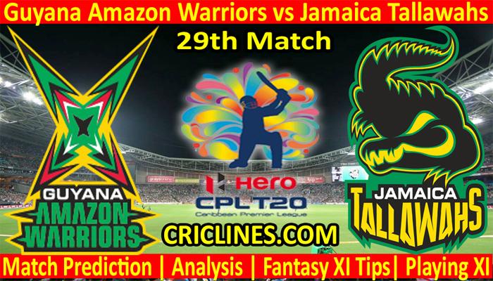 Today Match Prediction-Guyana Amazon Warriors vs Jamaica Tallawahs-CPL T20 2021-29th Match-Who Will Win