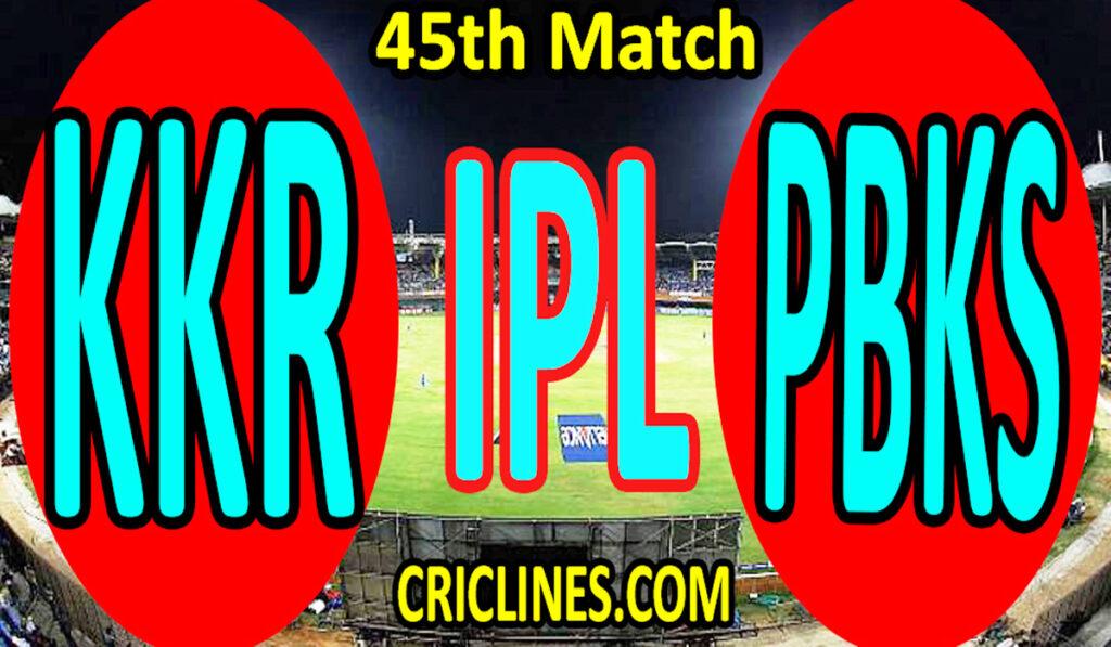 Today Match Prediction-KKR vs PBKS-IPL T20 2021-45th Match-Who Will Win