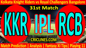 Today Match Prediction-KKR vs RCB-IPL T20 2021-31st Match-Who Will Win