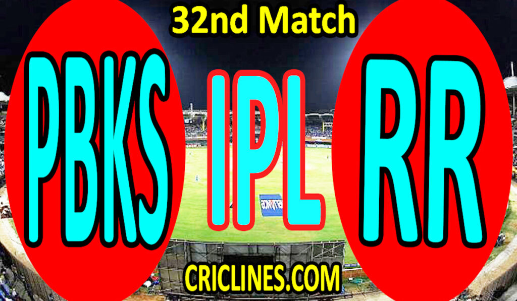 Today Match Prediction-Punjab Kings vs Rajasthan Royals-IPL T20 2021-32nd Match-Who Will Win