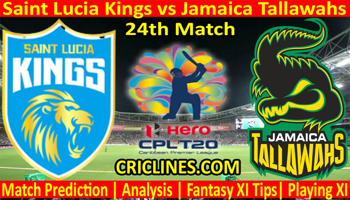 Today Match Prediction-Saint Lucia Kings vs Jamaica Tallawahs-CPL T20 2021-24th Match-Who Will Win
