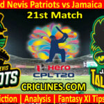 Today Match Prediction-St Kitts and Nevis Patriots vs Jamaica Tallawahs-CPL T20 2021-21st Match-Who Will Win