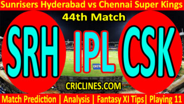 Today Match Prediction-Sunrisers Hyderabad vs Chennai Super Kings-IPL T20 2021-44th Match-Who Will Win