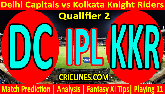 Today Match Prediction-DC vs KKR-IPL T20 2021-Qualifier 2-Who Will Win
