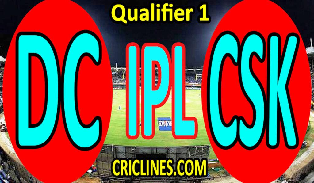 Today Match Prediction-Delhi Capitals vs Chennai Super Kings-IPL T20 2021-Qualifier 1-Who Will Win