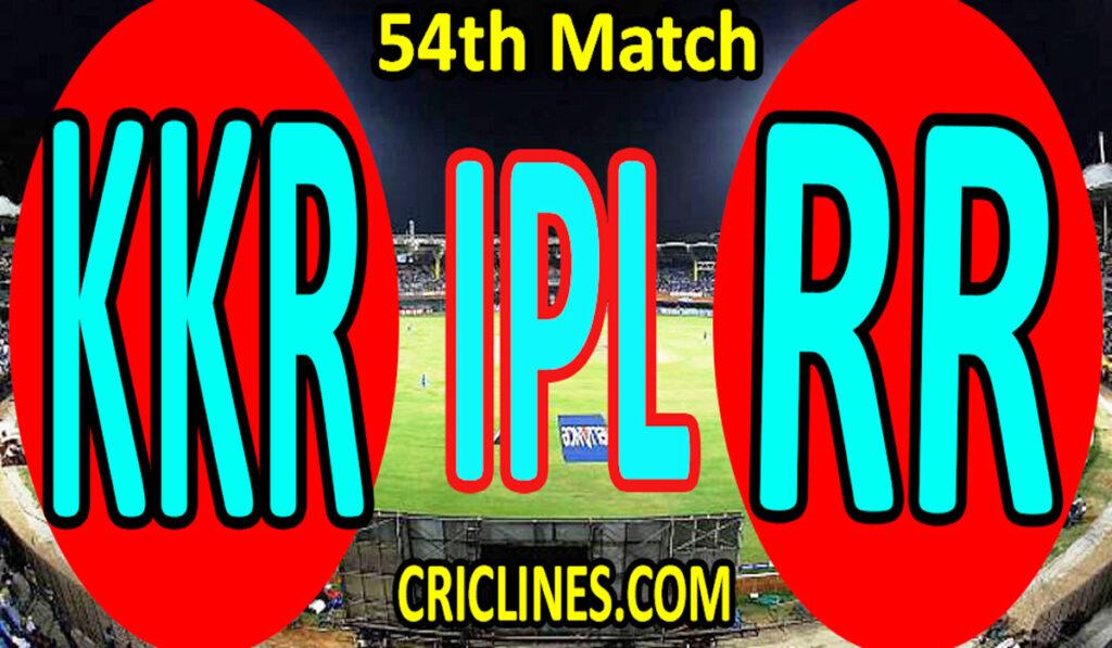 Today Match Prediction-Kolkata Knight Riders vs Rajasthan Royals-IPL T20 2021-54th Match-Who Will Win