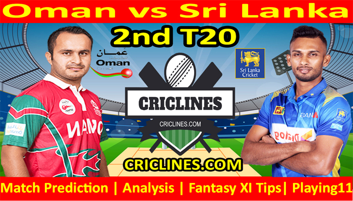 Today Match Prediction-OMN vs SL-2nd T20-Who Will Win Today