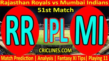 Today Match Prediction-RR vs MI-IPL T20 2021-51st Match-Who Will Win