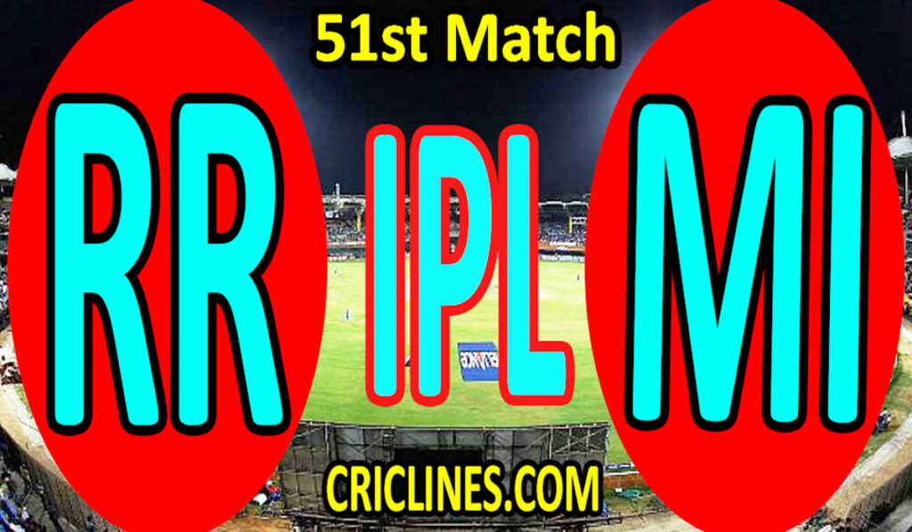 Today Match Prediction-Rajasthan Royals vs Mumbai Indians-IPL T20 2021-51st Match-Who Will Win