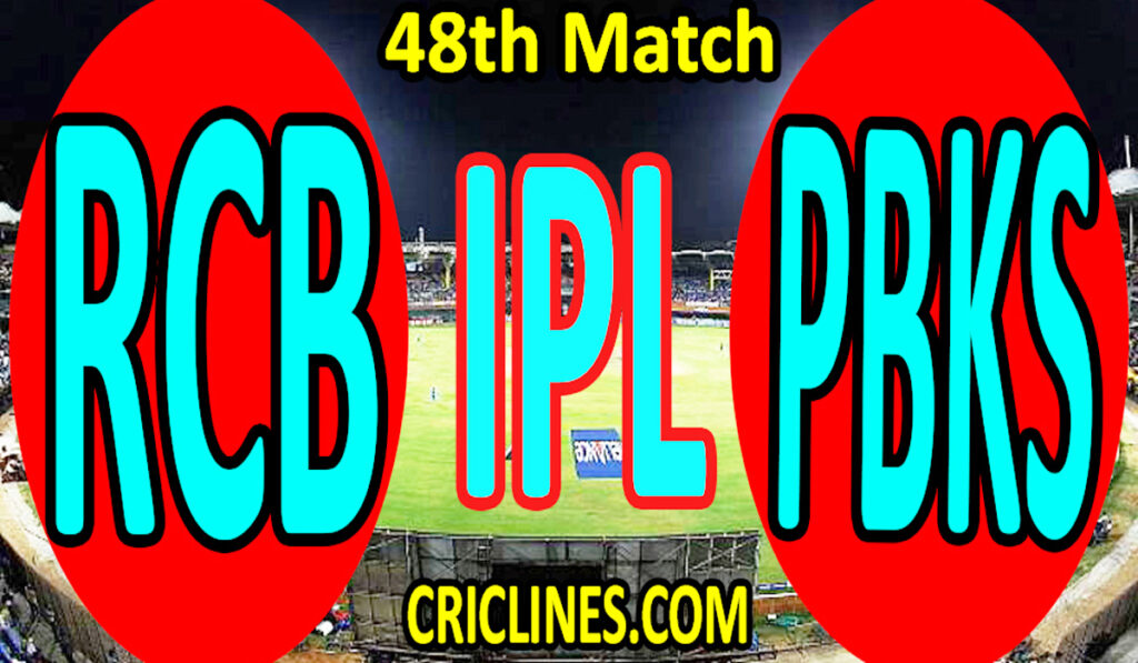 Today Match Prediction-Royal Challengers Bangalore vs Punjab Kings-IPL T20 2021-48th Match-Who Will Win